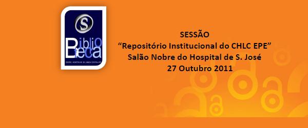 """A biblioteca do Centro Hospitalar de Lisboa Central promove no próximo dia 27 de outubro, no Salão Nobre do Hospital de S. José, uma sessão de trabalho sobre o """"Repositório […]"""