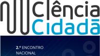 A 24 e 25 de outubro decorrerá, na Academia das Ciências de Lisboa, o2.º Encontro Nacional de Ciência Cidadã. Trata-se de uma iniciativa que pretende reunir protagonistas e projetos nesta […]