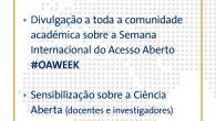 Assinala-se entre os dias 19 a 25 de outubro aSemana Internacional do Acesso Aberto(#OAWEEK) com o mote:Aberto com um objetivo – Agir na construção da Equidade Estrutural e Inclusão. ACiência […]
